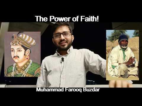 The Power Of Faith, A Motivational Story. Akbar Badshah And Dahati Mazdoor.