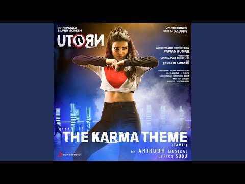 "The Karma Theme (From ""U Turn"")"