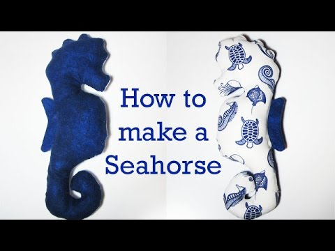 Part 1: How to Make a Stuffed Animal: A Seahorse