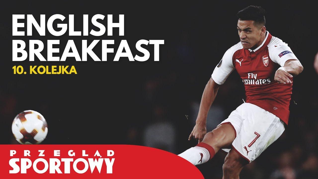 English Breakfast – Magazyn Ligi Angielskiej [10. kolejka]
