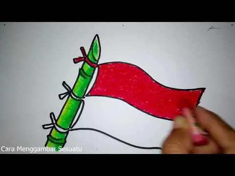 Cara Menggambar Bendera Merah Putih Dan Bambu Runcing Youtube