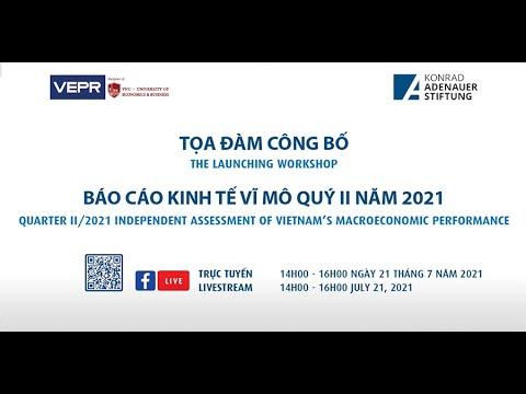 Photo of [Trực tuyến] Tọa đàm công bố Báo cáo kinh tế vĩ mô Việt Nam quý 2 và sáu tháng đầu năm 2021  cập nhật mới nhất