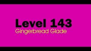 Candy Crush Saga level 143 Help,Tips,Tricks and Cheats