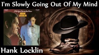 Watch Hank Locklin Im Slowly Going Out Of Your Mind video