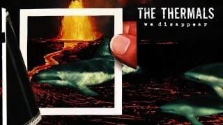 The Thermals - My Heart Went Cold [Official Audio]