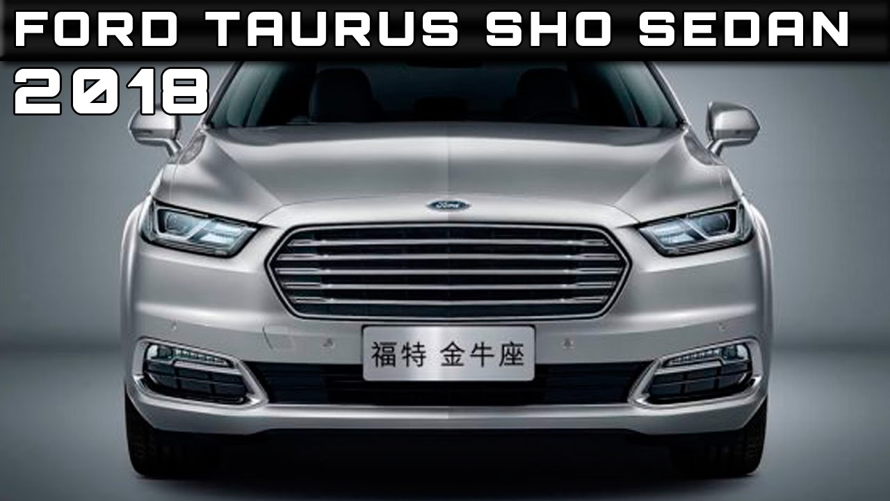 2018 Ford Taurus Sho Sedan Review Rendered Price Specs Release Date