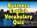 Business English Vocabulary Quiz
