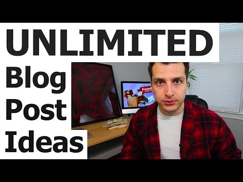 UNLIMITED Blog Post Ideas