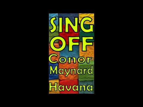 conor maynaed - Havana SING OFF