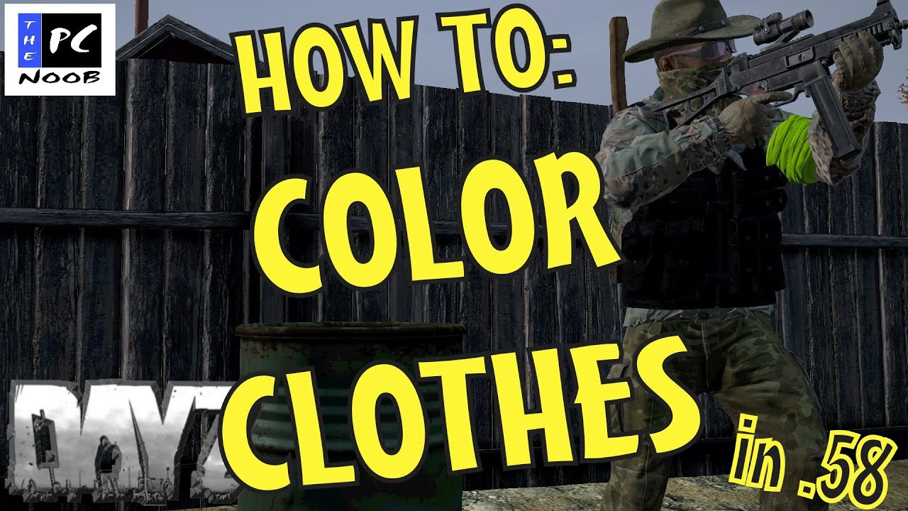 How To Make Dayz More Colorful
