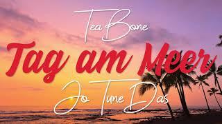 TeaBone & JoTuneDas - Tag am Meer [Freetrack] (prod. TeaBone)