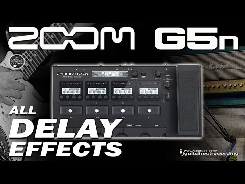 ZOOM G5n All DELAY Effects - Demo video [April 2018].