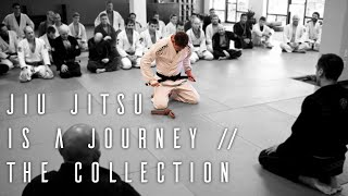 Jiu Jitsu Is A Journey | The Collection | ROYDEAN.TV