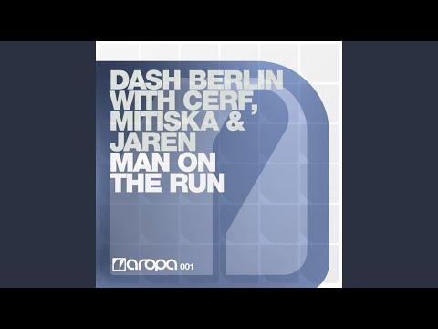 Man On The Run (Dash Berlin 4AM Remix)