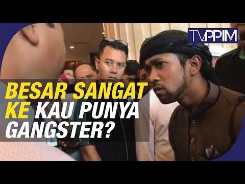 """""""Besar Sangat Ke Kau Punya Gangster?"""" - Yusuf Azmi"""
