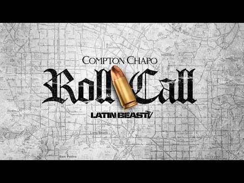 Compton Chapo - Roll Call (Official Audio)