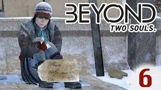 БЕЗДОМНЫЕ. Джоди - БОМЖ. #6 ЗА ГРАНЬЮ: ДВЕ ДУШИ. Beyond: Two Souls).