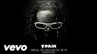 Baixar - T Pain Turn All The Lights On Bakaboyz Remix Audio Ft Ne Yo Grátis