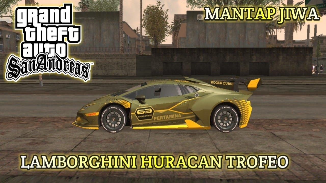 Mod Mobil Lamborghini Huracan Trofeo Gta Sa Android Tutorial By Udin Gamerz