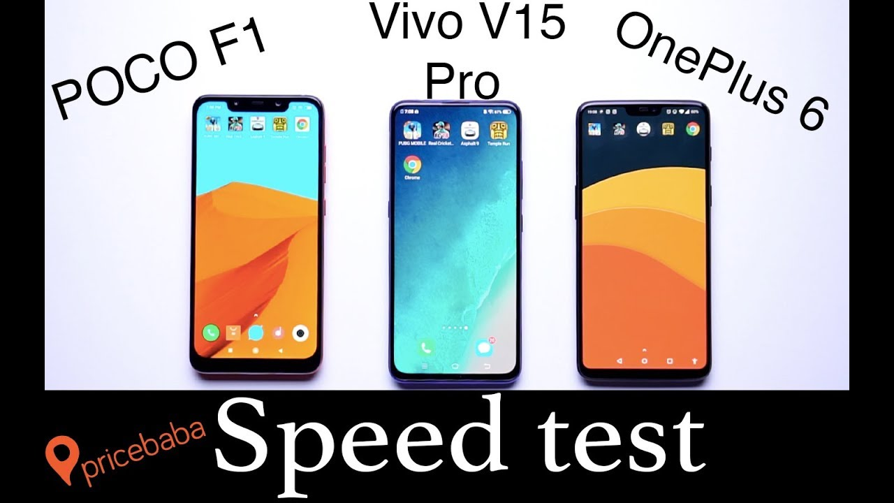 Vivo V15 Pro Vs Oneplus 6 Vs Poco F1 Speed Test Youtube