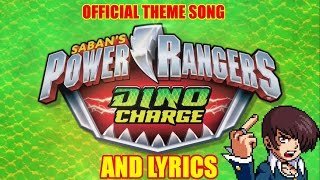Power Rangers Dino Charge OFFICIAL THEME SONG