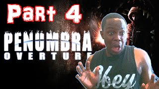 Black Guy Plays: Penumbra Overture Part 4 - TONGUE MEAT? | Penumbra Gameplay (PC)