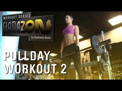 Stephanie Davis - GLAMAZON Pullday - Workout Two