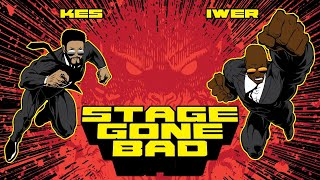 Kes & Iwer George - Stage Gone Bad (Official Lyric Video)