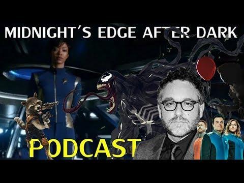 IT Box-Office, Trevorrow Difficult? Orville, Venom Delayed, Trek Log-Midnight's Edge After Dark