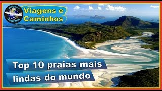 Top 10 praias mais lindas do mundo
