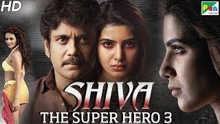 Shiva The Super Hero 3 | Hindi Dubbed Movie in 20 Mins | Nagarjuna Akkineni, Samantha, Seerat Kapoor