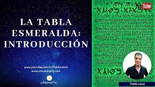 La Tabla Esmeralda: Introducción