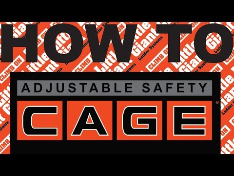 Little Giant Ladder Systems | Adjustable Safety CAGE | How-To