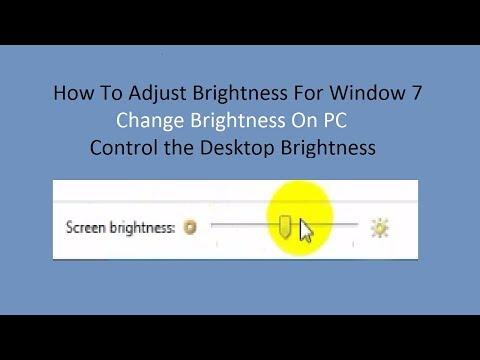 How To Adjust Brightness For Window 7 || Change Brightness On PC