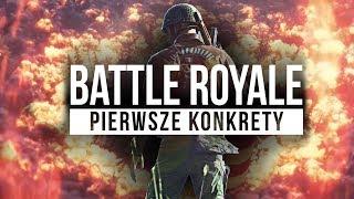 BATTLEFIELD V ROYALE - Pierwsze KONKRETY o trybie FIRESTORM!