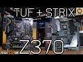 Asus Z370 STRIX-F & Pro Gaming TUF Motherboard Reviews