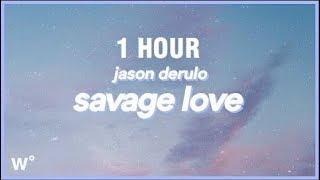 Download Lagu 1 HOUR Jason Derulo - SAVAGE LOVE Prod Jawsh 685 MP3