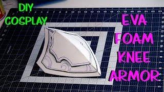 Cosplay Tutorial (Knee armor with EVA Foam)