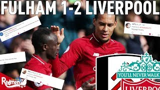 Fulham 1-2 Liverpool | #LFC Twitter Reactions