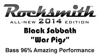 """Black Sabbath """"War Pigs"""" Rocksmith 2014 Bass 96% Finger"""