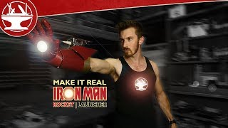Make it Real: Iron Man Rocket Launcher (WITH REAL ROCKETS)