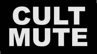 CULT MUTE - Trailer (Muted)