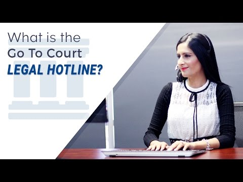 What is the Go To Court Legal Hotline?
