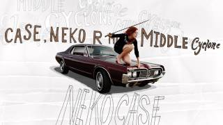 "Neko Case - ""Middle Cyclone"" (Full Album Stream)"