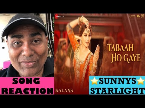TABAAH HO GAYE SONG REACTION | KALANK  | MADHURI DIXIT | ALIA | VARUN | SHREYA GHOSHAL | PRITAM |