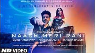 Nach Meri Rani Rani song //Guru randhawa song //Trending song