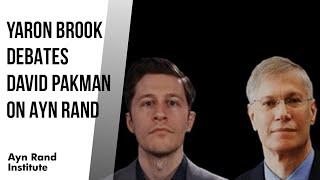 Yaron Brook Debates David Pakman on Ayn Rand