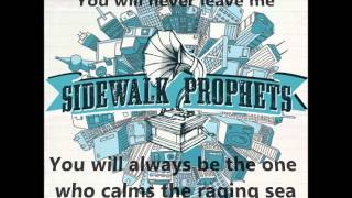 Watch Sidewalk Prophets You Will Never Leave Me video