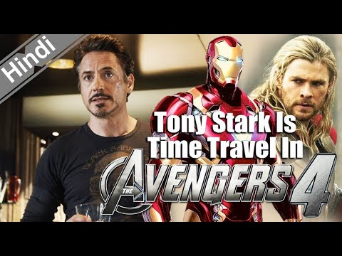 Tony Stark Will Time Travel back to The Avengers in Avengers 4 [Explain In Hindi]