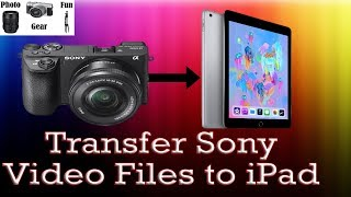 TRANSFER RAW/4K VIDEOS FROM SONY TO IPHONE/IPAD / sony a6000